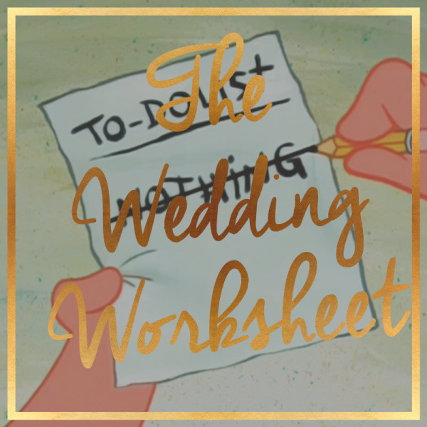 The Wedding Worksheet